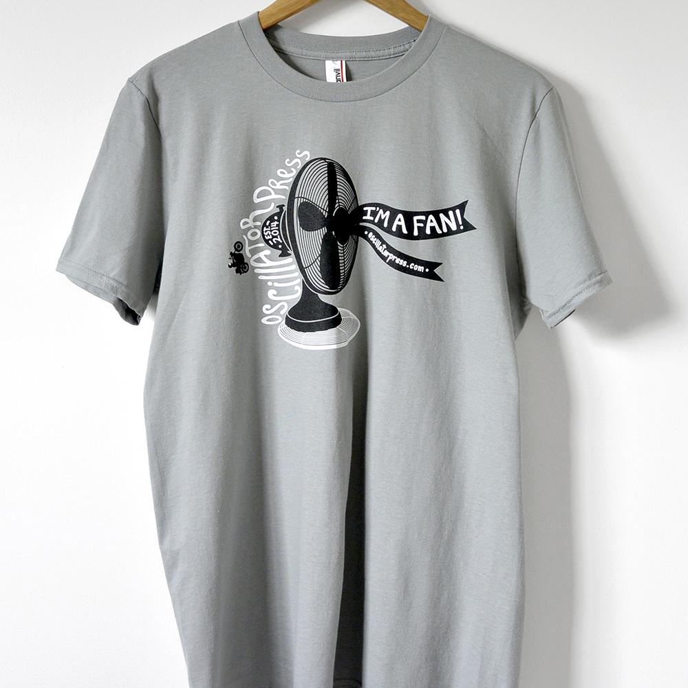 I'm a Fan T-Shirt
